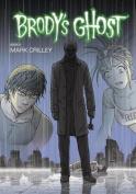 Brody's Ghost, Volume 6