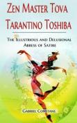 Zen Master Tova Tarantino Toshiba