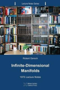 Infinite-Dimensional Manifolds
