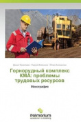 Gornorudnyy Kompleks Kma [RUS]