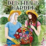 Destiny's Garden