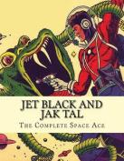 Jet Black and Jak Tal