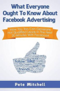 What Everyone Ought to Know about Facebook Advertising