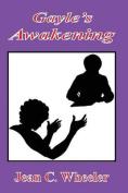 Gayle's Awakening