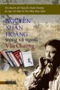 Nguyen Xuan Hoang Trong Va Ngoai Van Chuong [VIE]