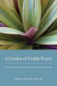 A Garden of Visible Prayer
