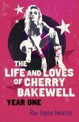 The Life and Loves of Cherry Bakewell