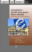 Ehealth2014 - Health Informatics Meets Ehealth
