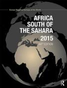 Africa South of the Sahara 2015