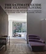 The Ultimate Guide for Classic Living