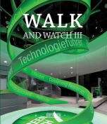 Walk and Watch: 3