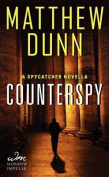 Counterspy (Spycatcher Novels)