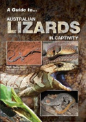 A Guide to Australian Lizards in Captivity
