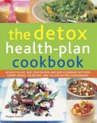 The Detox Health-Plan Cookbook