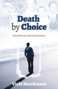 Death by Choice