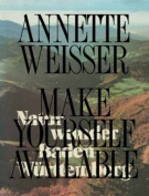 Annette Weisser - Make Yourself Available