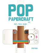 Pop Papercraft Cut, Fold, Glue!