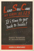 Lead, Sell, Care as Easy as 123