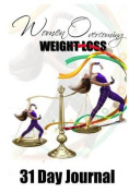 Women Overcoming Weight Loss Journal