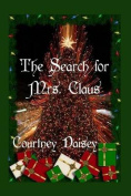 The Search for Mrs. Claus