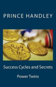 Success Cycles and Secrets