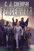 Peacemaker (Foreigner Novels)