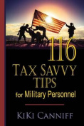 116 Tax Savvy Tips for Military Personnel