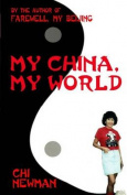 My China, My World