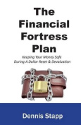 The Financial Fortress Plan