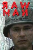 Raw Man