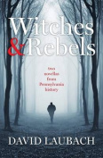 Witches and Rebels