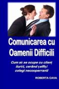 Cumunicarea Cu Oamenii Dificili [RUM]