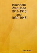 Ickenham War Dead 1914-1918 and 1939-1945