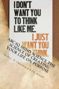 ABC-IQ Mind Science the Science of Creating Your Life on Purpose