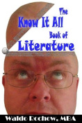 The Know It All Book of Literature