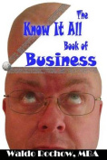 The Know It All Book of Business