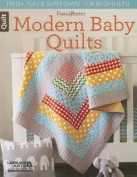 Fons & Porter Quilty Magazine Modern Baby Quilts