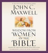 Wisdom from Women in the Bible [Audio]