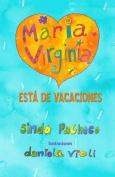Maria Virginia Esta de Vacaciones [Spanish]