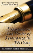 Drawing on the Power of Resonance in Writing