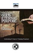 Making Known God's Eternal Purpose