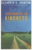 Abounding in Kindness