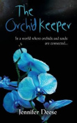 The Orchid Keeper