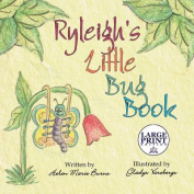 Ryleigh's Little Bug Book