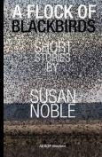 A Flock of Blackbirds