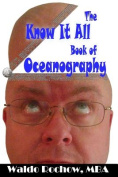 The Know It All Book of Oceanography