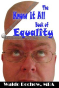 The Know It All Book of Equality