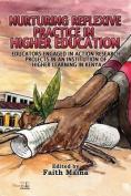 Nurturing Reflexive Practice in Higher Education
