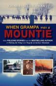 When Grampa Was a Mountie