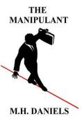 The Manipulant